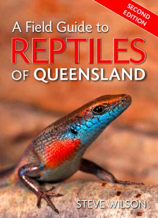 a field guide to reptiles of queensland steve wilson