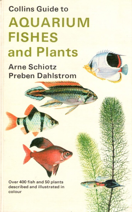 Collins Guide To Aquarium Fishes And Plants By Schiotz A