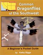 Common Dragonflies of the Southwest: A Beginner's Pocket Guide