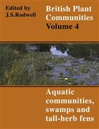 British Plant Communities. Vol. 4: Aquatic Communities, Swamps and Tall-Herb Fens