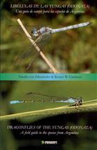 Dragonflies of the Yungas (Odonata) Field Guide to the Species from Argentina