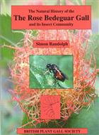 The Natural History of the Rose Bedeguar Gall and its Insect Community