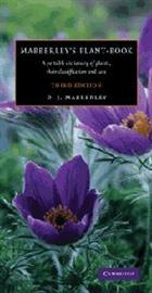 Mabberley's Plant-Book A Portable Dictionary of Plants, their Classifications, and Uses