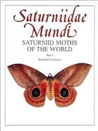 Saturniidae Mundi. Saturniid Moths of the World. Vol. 1