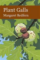 Plant Galls (New Naturalist 117)
