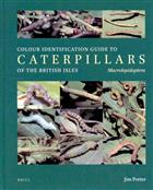 The Colour Identification Guide to Caterpillars of the British Isles (Macrolepidoptera)