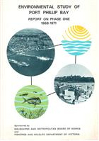 Environmental Study of Port Phillip Bay: Report on Phase One 1968-1971