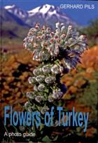 Flowers of Turkey. A photo guide