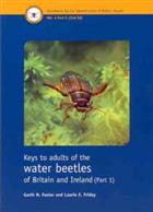 Keys to adults of the water beetles of Britain and Ireland. Part 1:  (Coleoptera: Hydradephaga, Gyrinidae, Haliplidae, Paelobiidae; Noteridae and Dytiscidae) (Handbooks for the Identification of British Insects 4/5)