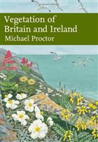Vegetation of Britain and Ireland (New Naturalist 122)