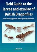 Field Guide to the larvae and exuviae of British Dragonflies. Damselflies (Zygoptera) and Dragonflies (Anisoptera)