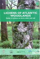 Lichens of Atlantic woodlands: Guide 2 - Lichens on birch, alder and oak