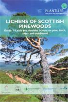 Lichens of Scottish Pinewoods: Guide 1 - Leafy and shrubby lichens on pine, birch, alder and deadwood