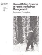 Hazard-rating Systems in Forest Insect Pest Management: Symposium Proceedings