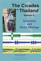 The Cicadas of Thailand. Vol. 2: Taxonomy and Sonic Ethology