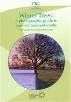 Winter Trees: A photographic guide to common trees and shrubs
