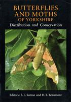 Butterflies and Moths of Yorkshire: Distribution and Conservation