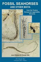 Fossil Seahorses and Other Biota from the Tunjice Konservat-Lagerstätte, Slovenia
