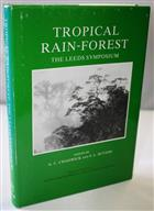 Tropical Rain-Forest: The Leeds Symposium