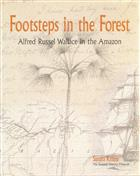 Footsteps in the Forest: Alfred Russel Wallace in the Amazon