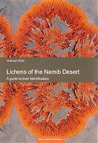 Lichens of the Namib Desert: A guide to their identification