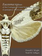 Moths of America North of Mexico 9.4: Eucosma Hübner of the contiguous United States and Canada (Lepidoptera: Tortricidae: Eucosmini)