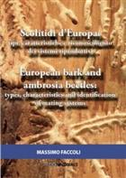 European bark and ambrosia beetles / Scolitidi d'Europa: types, characteristics and identification of mating systems