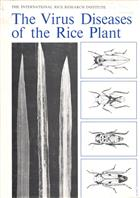 Virus Diseases of the Rice Plant Proceedings of a Symposium at the International Rice Research Institute April  1967