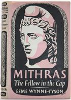 Mithras: The Fellow in the Cap