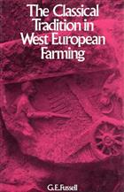 The Classical Tradition in West European Farming