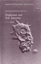 An Illustrated Key to Freshwater and Soil Amoebae, with Notes on Cultivation and Ecology PHOTOCOPY