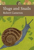 Slugs and Snails (New Naturalist 133)