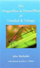 The Dragonflies and Damselflies of Trinidad and Tobago