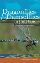 Dragonflies and Damselflies in the Hand: An Identification Guide to Boreal Forest Odonates in Saskatchewan and adjacent Regions