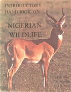 Introductory Handbook on Nigerian Wildlife