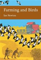 Farming and Birds  (New Naturalist 135)