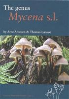 The Genus Mycena (Fungi of Northern Europe 5)