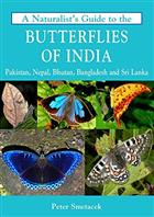 A Naturalist's Guide to the Butterflies of India
