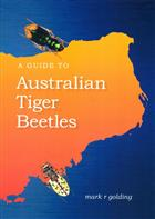 A Guide to Australian tiger beetles