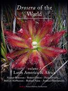 Drosera of the World. Vol. 3: Latin America and Africa