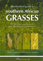Identification Guide to Southern African Grasses: An Identification Manual with Keys, Descriptions and Distributions