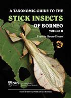 A Taxonomic Guide to the Stick Insects of Borneo. Vol. II