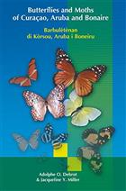 Butterflies and Moths of Curacao Aruba and Bonaire (Barbuletenan do Korsou Aruba I Boneiru)