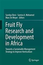 Fruit Fly Research and Development in Africa: Towards a Sustainable Management Strategy to Improve Horticulture