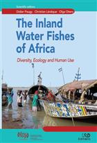 The Inland Water Fishes of Africa: Diversity, Ecology and Human Use