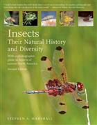 Insects. Their Natural History and Diversity: With a photographic guide to insects of eastern North America