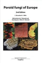 Poroid Fungi of Europe (Synopsis Fungorum Vol. 37)