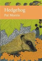 Hedgehog (New Naturalist 137)