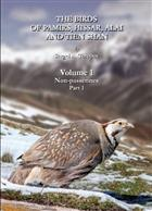 The Birds of Pamirs, Hissar, Alai and Tien Shan. Vol. 1: Non-passerines. Pt 1