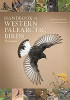 Handbook of Western Palearctic Birds. Vol. 1-2: Passerines. A Photographic Guide